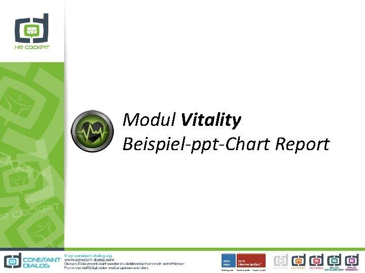 Modul Vitality Beispiel-ppt-Chart Report
