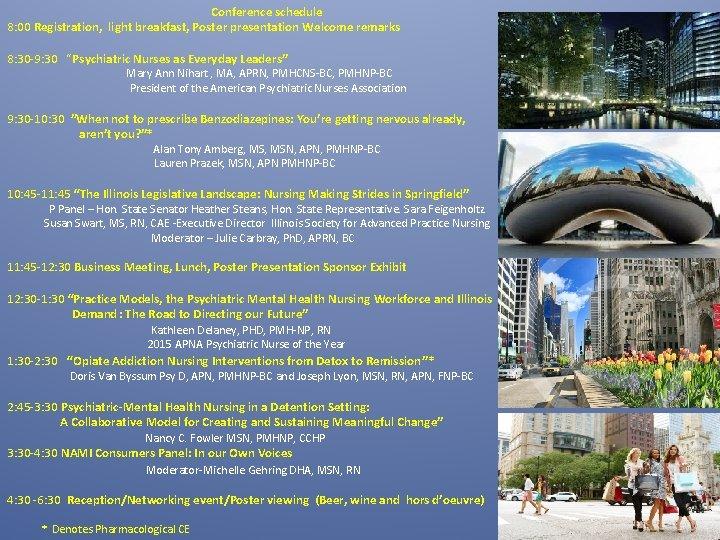 Conference schedule 8: 00 Registration, light breakfast, Poster presentation Welcome remarks 8: 30 -9: