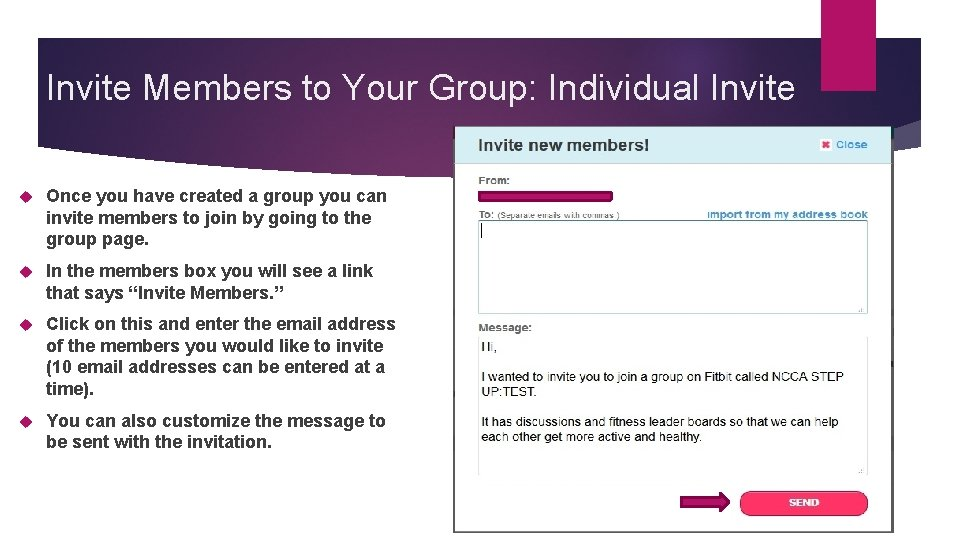 Invite Members to Your Group: Individual Invite Once you have created a group you