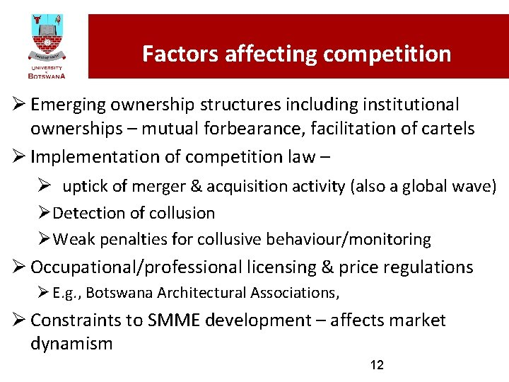 Factors affecting competition Ø Emerging ownership structures including institutional ownerships – mutual forbearance, facilitation