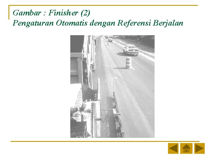 Gambar : Finisher (2) Pengaturan Otomatis dengan Referensi Berjalan