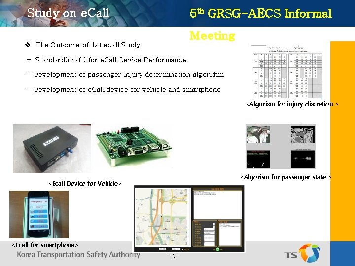Study on e. Call 5 th GRSG-AECS Informal Meeting v The Outcome of 1