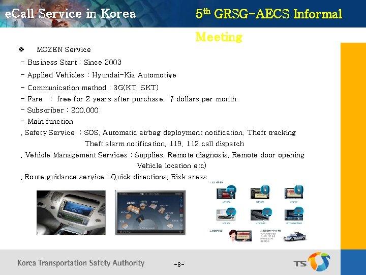 e. Call Service in Korea 5 th GRSG-AECS Informal Meeting v MOZEN Service -