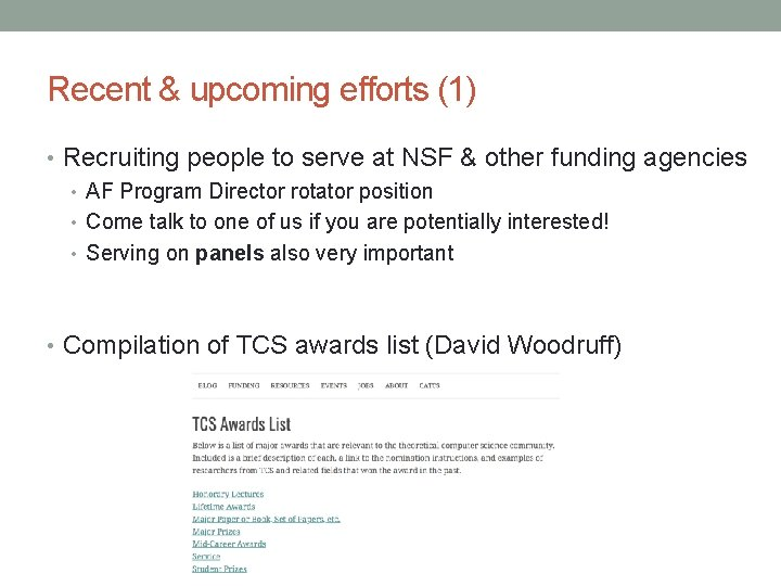 Recent & upcoming efforts (1) • Recruiting people to serve at NSF & other