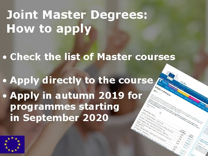 Joint Master Degrees: How to apply • Check the list of Master courses •