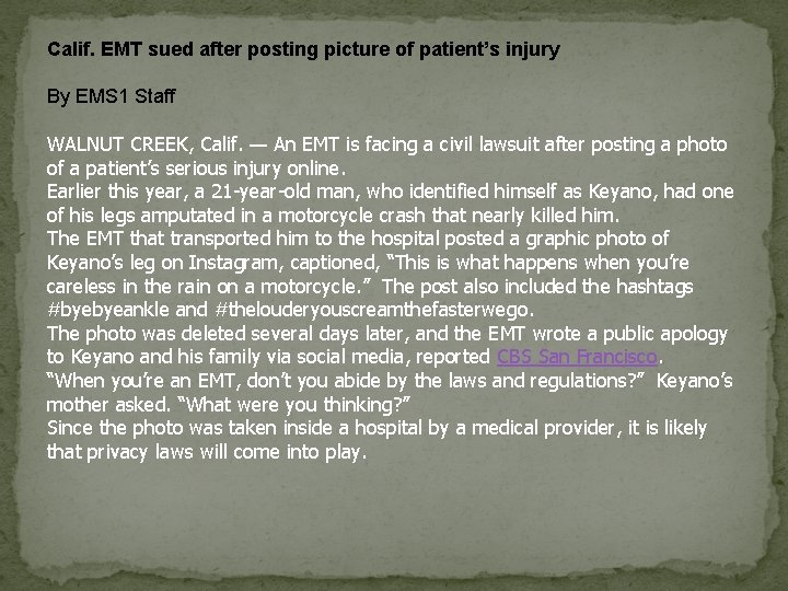 Calif. EMT sued after posting picture of patient's injury By EMS 1 Staff WALNUT