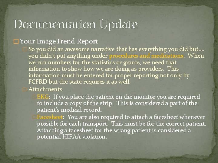 Documentation Update � Your Image. Trend Report � So you did an awesome narrative