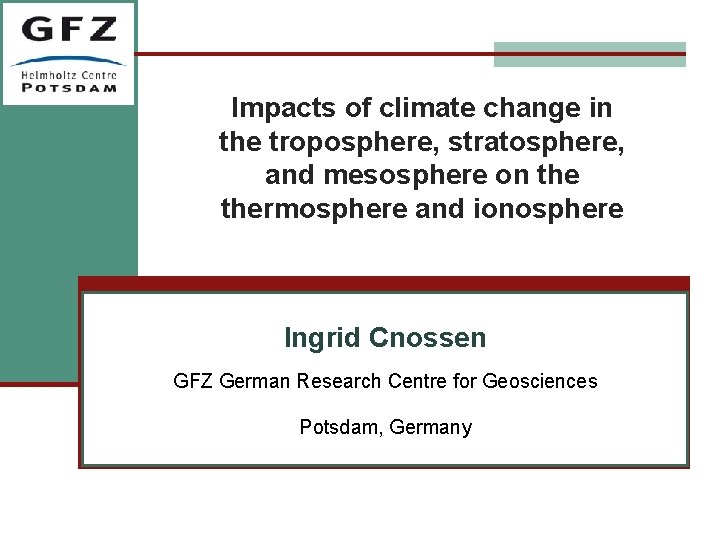Impacts of climate change in the troposphere, stratosphere, and mesosphere on thermosphere and ionosphere