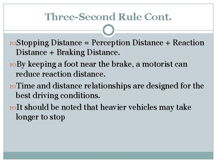 Second rule driving three 10 Most