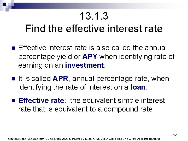 13. 1. 3 Find the effective interest rate n Effective interest rate is also