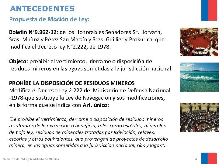 ANTECEDENTES Propuesta de Moción de Ley: Boletín N° 9. 962 -12: de los Honorables
