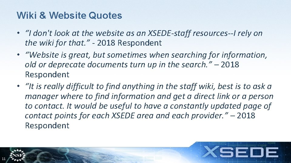 """Wiki & Website Quotes • """"I don't look at the website as an XSEDE-staff"""