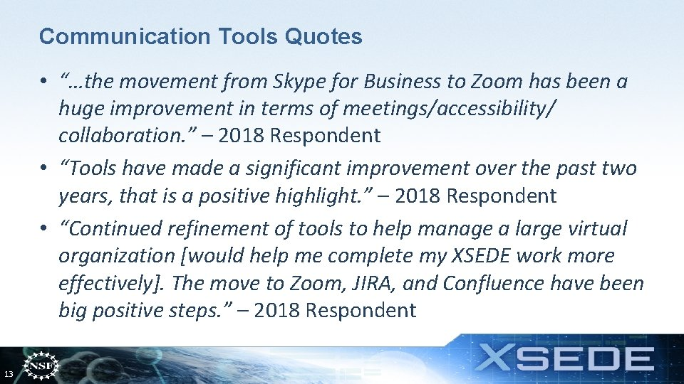 """Communication Tools Quotes • """"…the movement from Skype for Business to Zoom has been"""