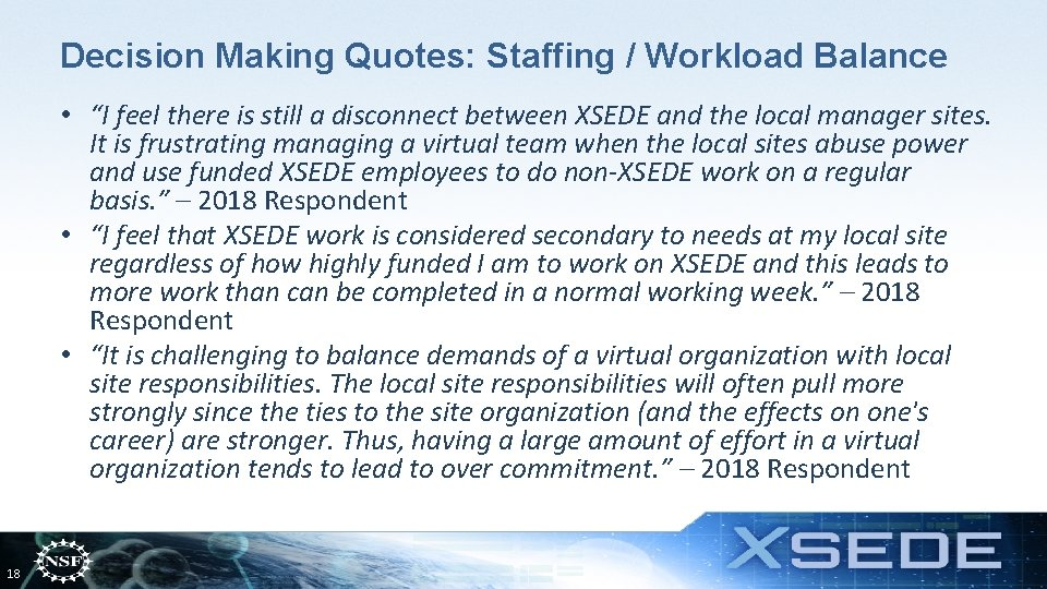 """Decision Making Quotes: Staffing / Workload Balance • """"I feel there is still a"""