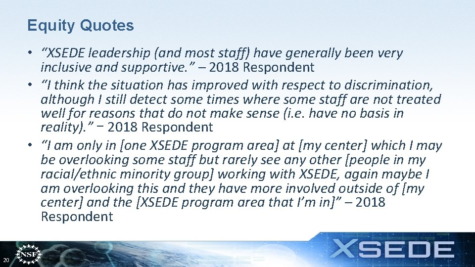 """Equity Quotes • """"XSEDE leadership (and most staff) have generally been very inclusive and"""