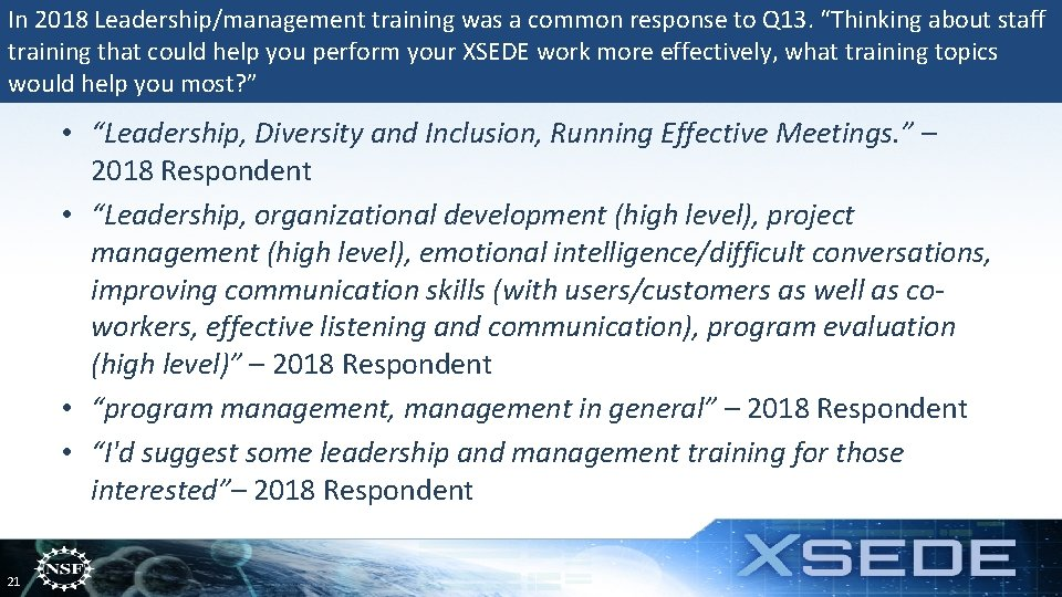 """In 2018 Leadership/management training was a common response to Q 13. """"Thinking about staff"""