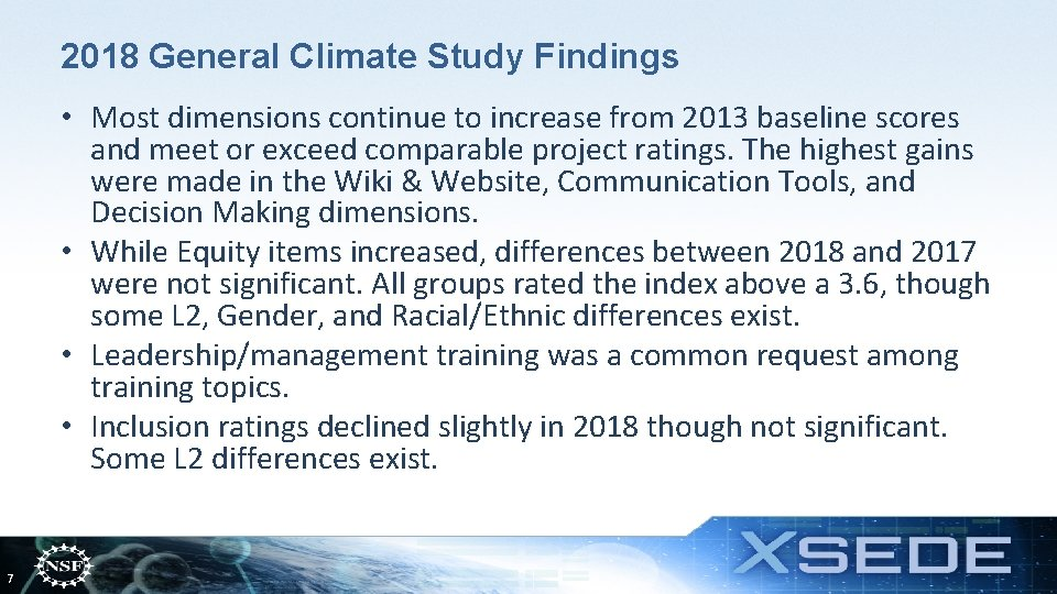 2018 General Climate Study Findings • Most dimensions continue to increase from 2013 baseline