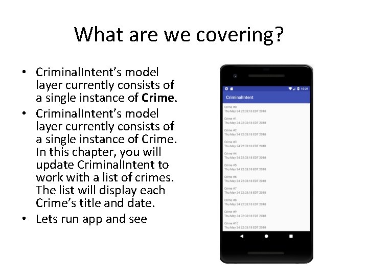 What are we covering? • Criminal. Intent's model layer currently consists of a single
