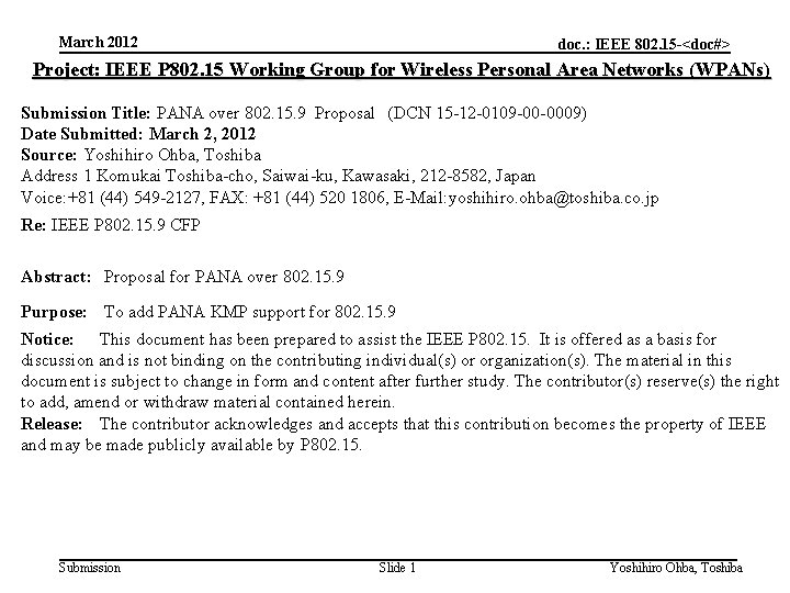 March 2012 doc. : IEEE 802. 15 -<doc#> Project: IEEE P 802. 15 Working