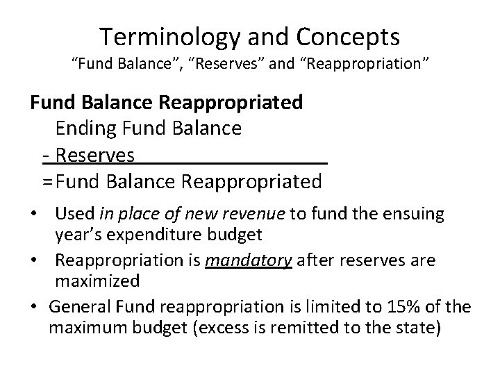 """Terminology and Concepts """"Fund Balance"""", """"Reserves"""" and """"Reappropriation"""" Fund Balance Reappropriated Ending Fund Balance"""