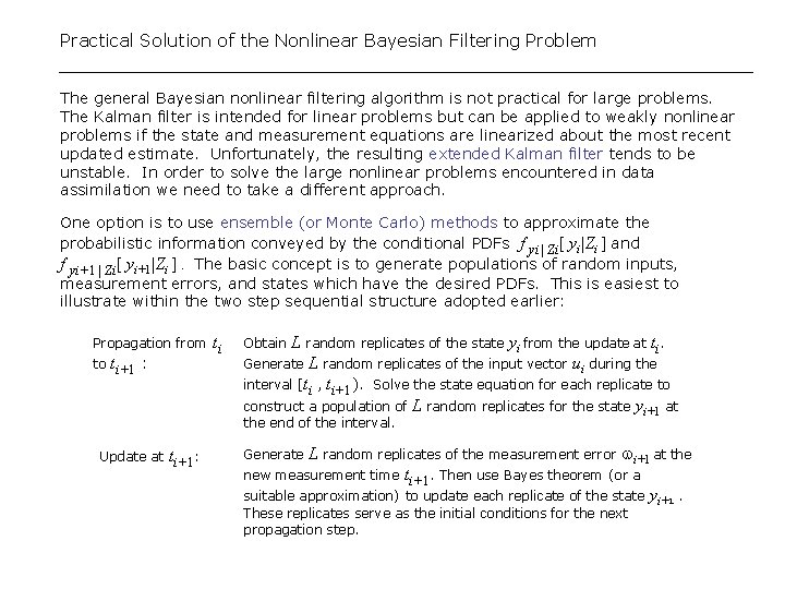 Practical Solution of the Nonlinear Bayesian Filtering Problem The general Bayesian nonlinear filtering algorithm