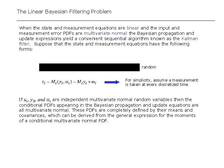 The Linear Bayesian Filtering Problem When the state and measurement equations are linear and