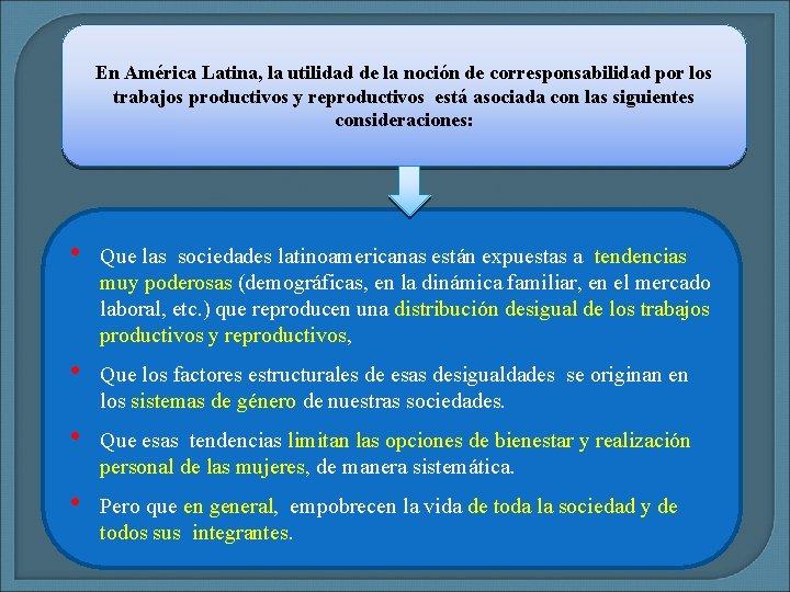 En América Latina, la utilidad de la noción de corresponsabilidad por los trabajos productivos