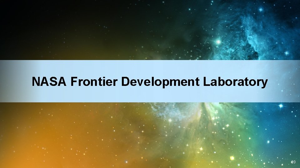 NASA Frontier Development Laboratory 20