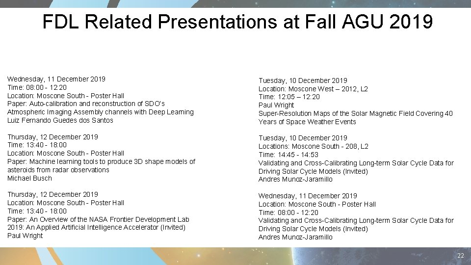 FDL Related Presentations at Fall AGU 2019 Wednesday, 11 December 2019 Time: 08: 00