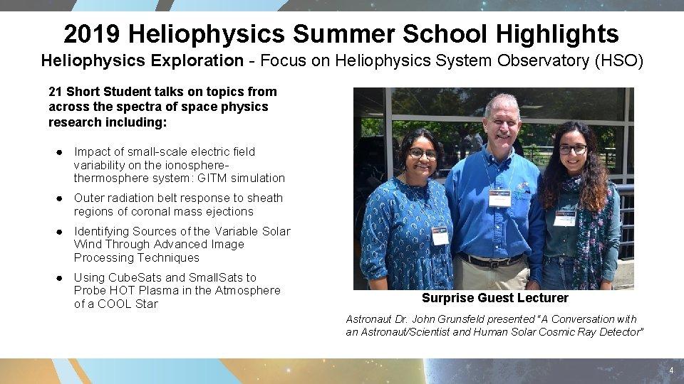 2019 Heliophysics Summer School Highlights Heliophysics Exploration - Focus on Heliophysics System Observatory (HSO)