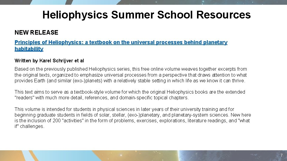 Heliophysics Summer School Resources NEW RELEASE Principles of Heliophysics: a textbook on the universal
