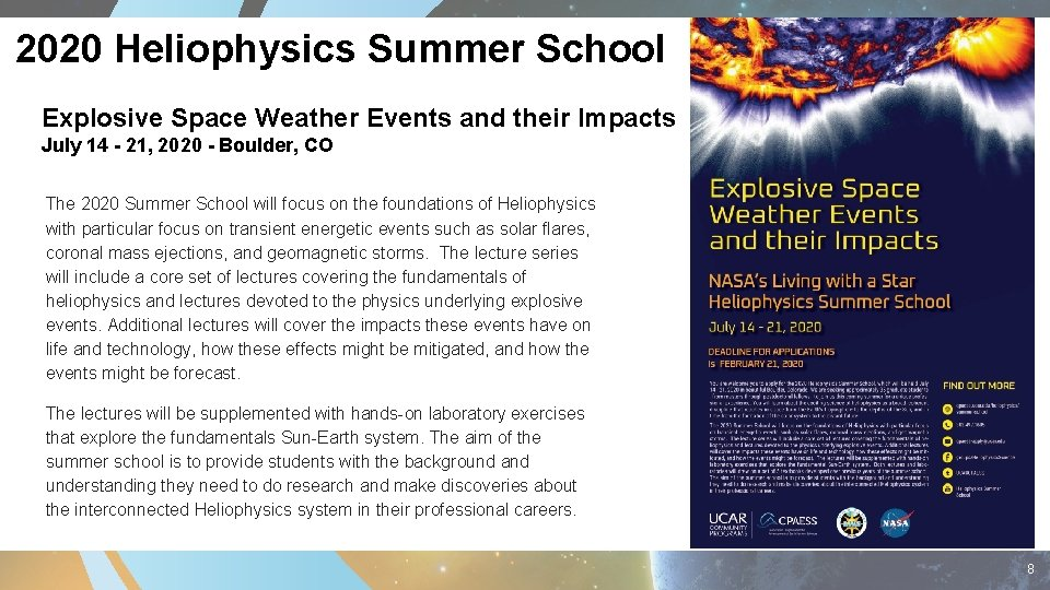 2020 Heliophysics Summer School Explosive Space Weather Events and their Impacts July 14 -
