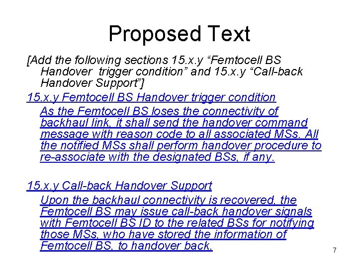 """Proposed Text [Add the following sections 15. x. y """"Femtocell BS Handover trigger condition"""""""