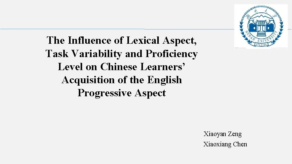 The Influence of Lexical Aspect, Task Variability and Proficiency Level on Chinese Learners' Acquisition