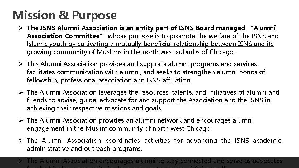 Mission & Purpose Ø The ISNS Alumni Association is an entity part of ISNS
