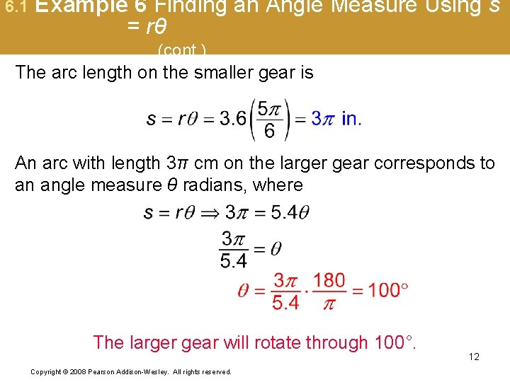 6. 1 Example 6 Finding an Angle Measure Using s = rθ (cont. )