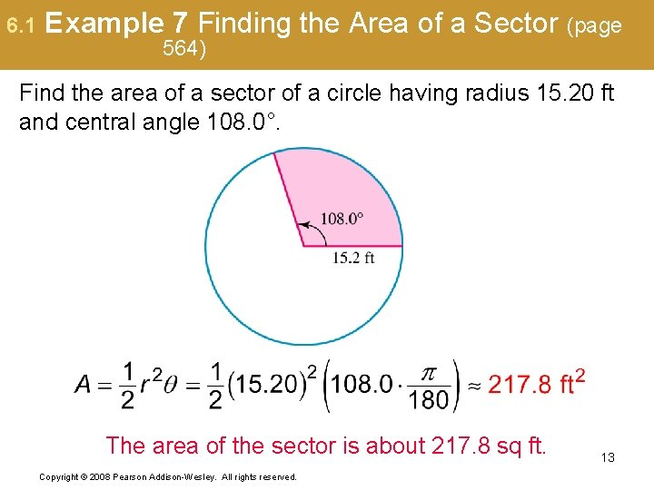 6. 1 Example 7 Finding the Area of a Sector (page 564) Find the