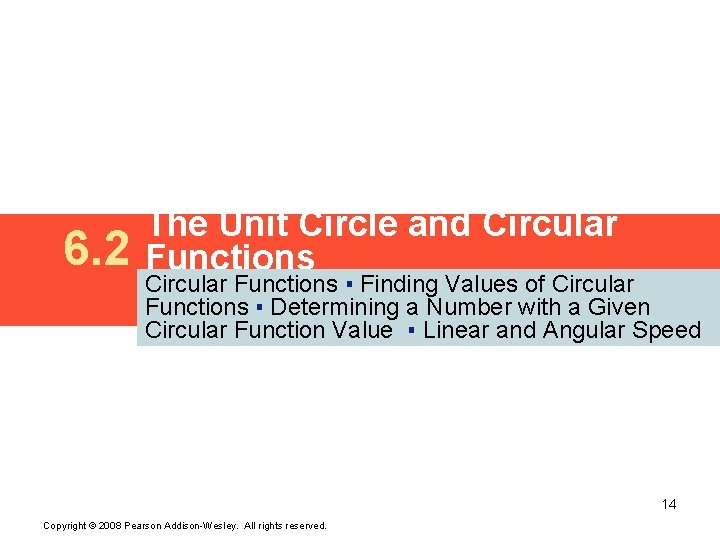 6. 2 The Unit Circle and Circular Functions ▪ Finding Values of Circular Functions
