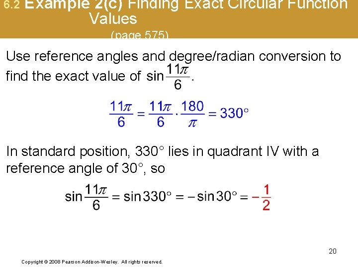 6. 2 Example 2(c) Finding Exact Circular Function Values (page 575) Use reference angles