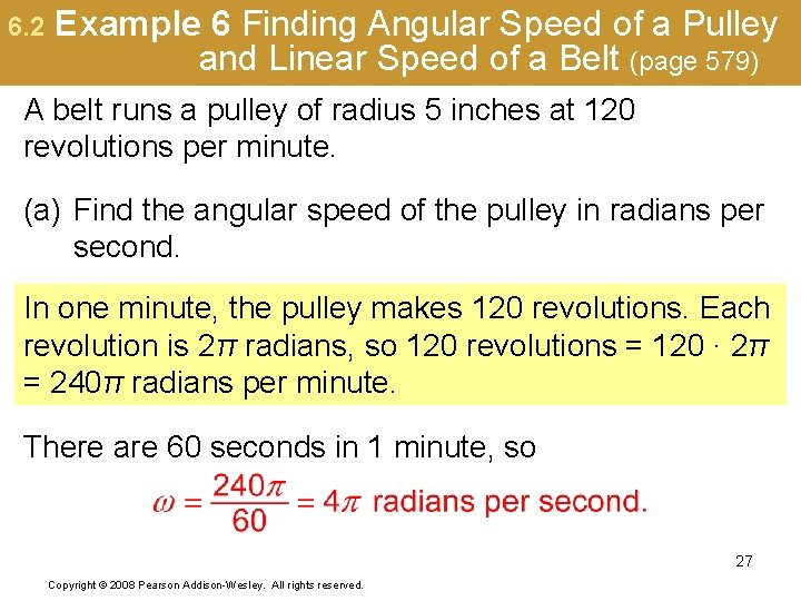 6. 2 Example 6 Finding Angular Speed of a Pulley and Linear Speed of