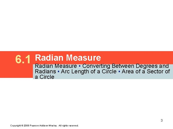 6. 1 Radian Measure ▪ Converting Between Degrees and Radians ▪ Arc Length of