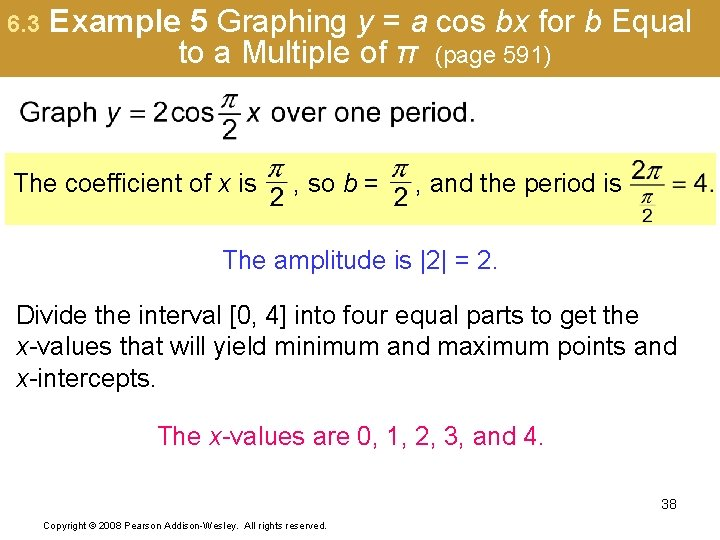 6. 3 Example 5 Graphing y = a cos bx for b Equal to