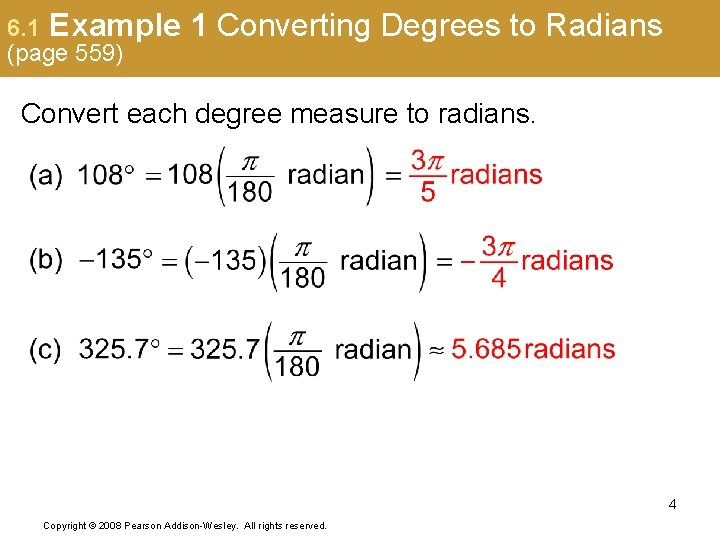 6. 1 Example (page 559) 1 Converting Degrees to Radians Convert each degree measure