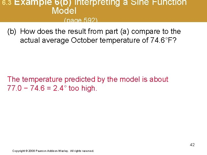 6. 3 Example 6(b) Interpreting a Sine Function Model (page 592) (b) How does