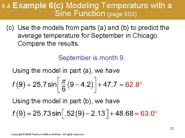 6. 4 Example 6(c) Modeling Temperature with a Sine Function (page 603) (c) Use
