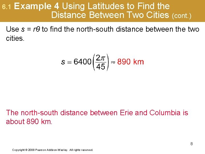 6. 1 Example 4 Using Latitudes to Find the Distance Between Two Cities (cont.