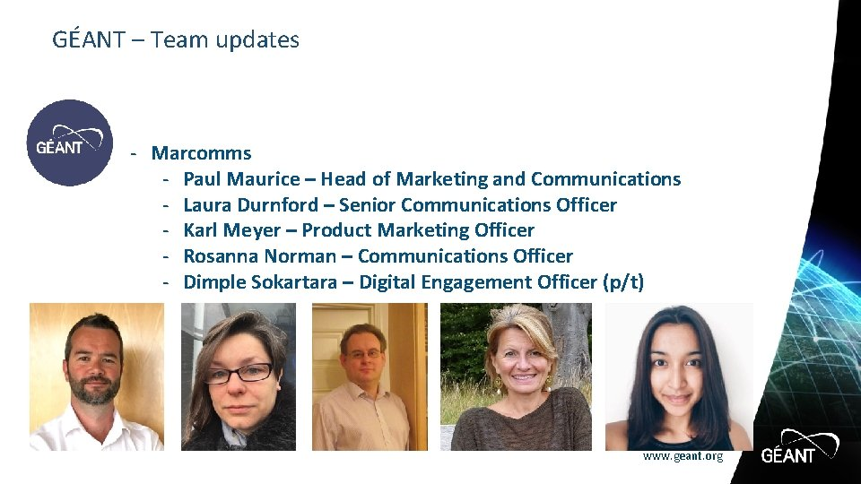GÉANT – Team updates - Marcomms - Paul Maurice – Head of Marketing and
