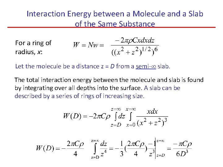 Interaction Energy between a Molecule and a Slab of the Same Substance For a