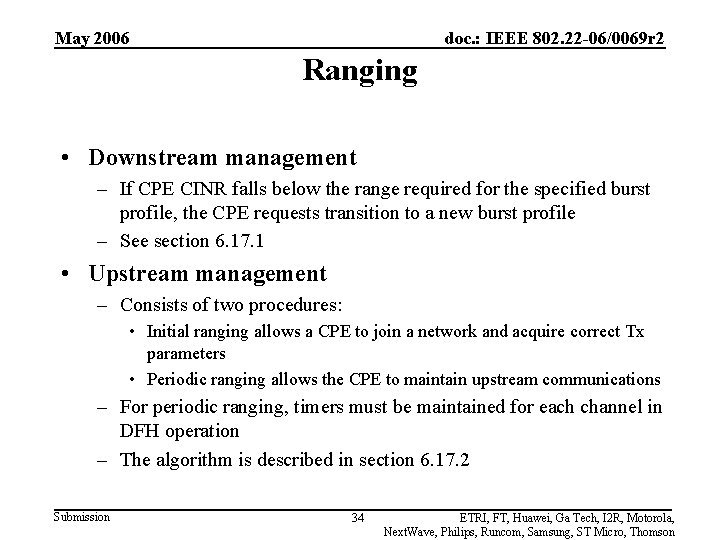 May 2006 doc. : IEEE 802. 22 -06/0069 r 2 Ranging • Downstream management