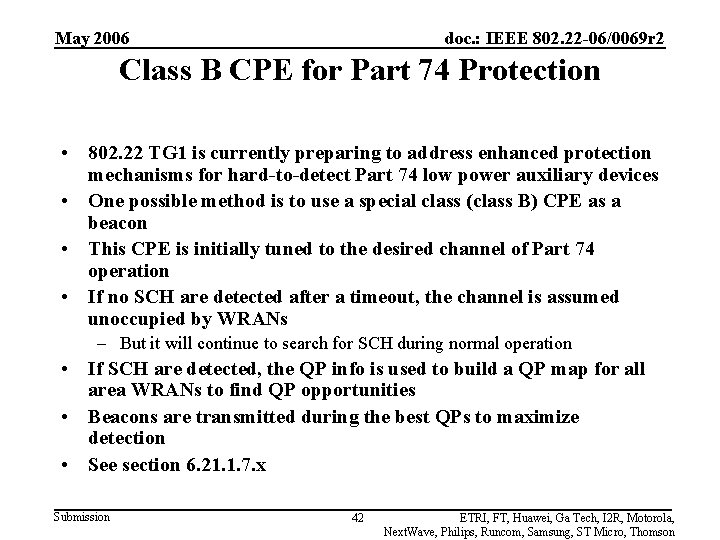 May 2006 doc. : IEEE 802. 22 -06/0069 r 2 Class B CPE for